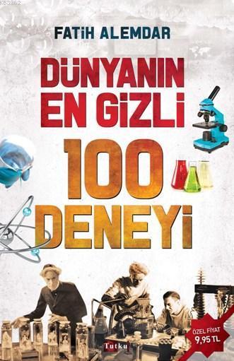 Dünyanın En Gizli 100 Deneyi