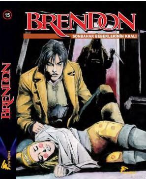 Brendon 15; Sonbahar Bebeklerinin Kralı