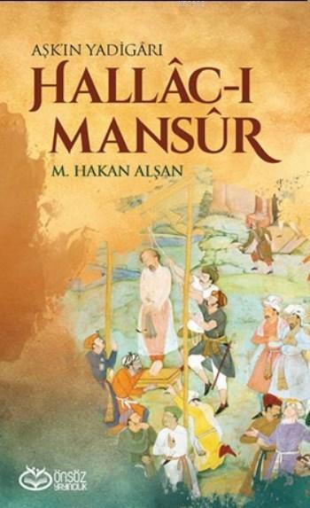 Aşk'ın Yadigarı Hallac-ı Mansur