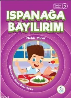 Ispanağa Bayılırım; Tuna'nın Öyküleri 3