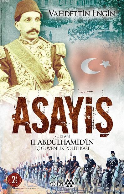 Asayiş; Sultan II. Abdülhamid'in İç Güvenlik Politikası