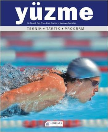 Yüzme; Teknik-Taktik-Program
