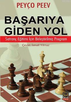 Başarıya Giden Yol; Satranç Eğitimi İçin Birleştirilmiş Program