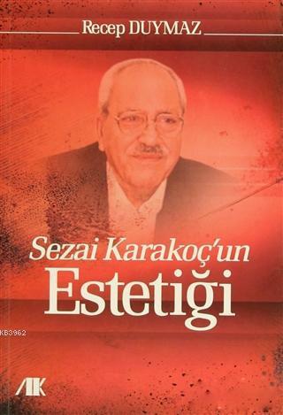 Sezai Karakoç'un Estetiği