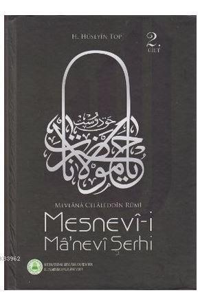 Mesnevi-i Ma'nevi Şerhi 2. Cilt; Mevlana Celaleddin Rumi