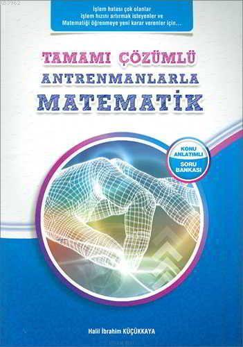 Antrenman Yayınları Antrenmanlarla Matematik Konu Anlatımlı Soru Bankası Tamamı Çözümlü Antrenman