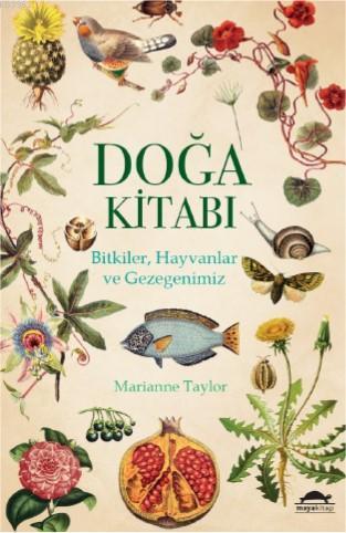 Doğa Kitabı; Bitkiler, Hayvanlar ve Gezegenimiz