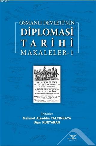 Osmanlı Devleti'nin Diplomasi Tarihi Makaleler-1