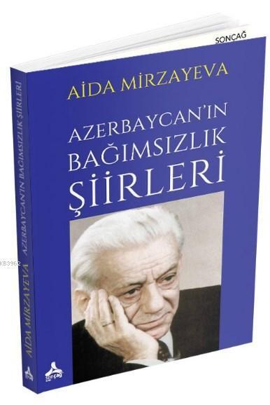 Azerbaycan'ın Bağımsızlık Şiirleri