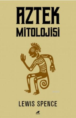 Aztek Mitolojisi