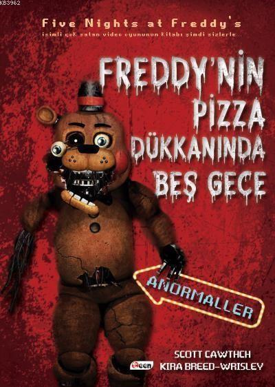 Freddy'nin Pizza Dükkanında Beş Gece Anormaller