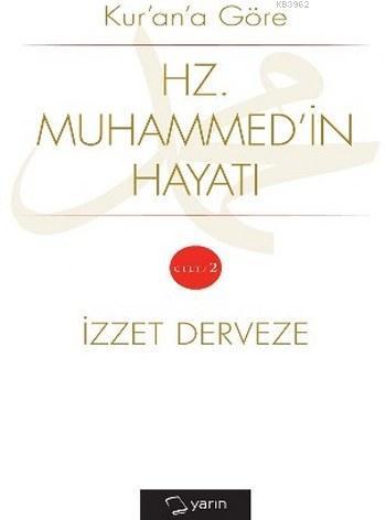 Kur'an'a Göre Hz. Muhammed'in Hayatı Cilt 2