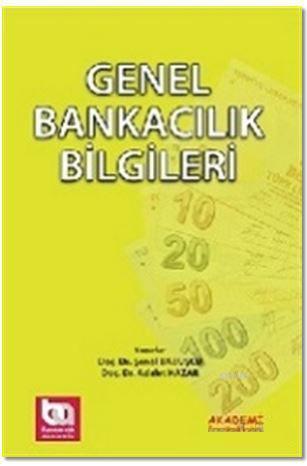 Genel Bankacılık Bilgileri