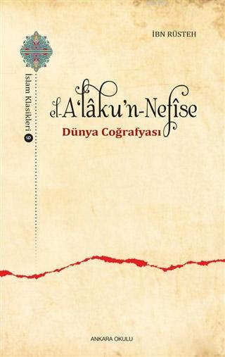 El-A'laku'n-Nefise; Dünya Coğrafyası