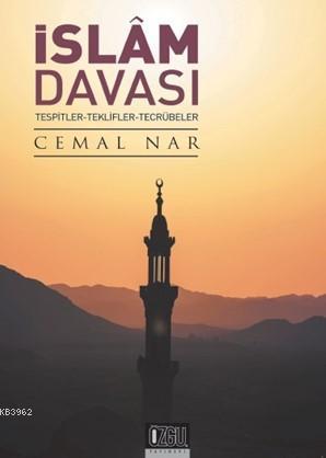 İslam Davası; Tespitler - Teklifler - Tecrübeler
