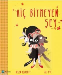 Hiç Bitmeyen Şey; (3 yaş hikaye kitabı)