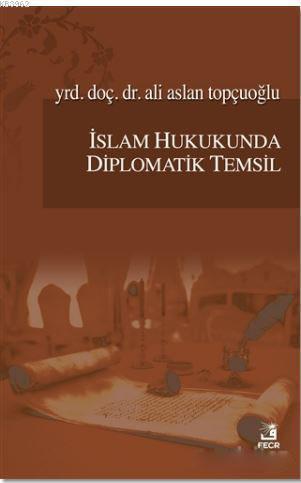 İslam Hukukunda Diplomatik Temsil