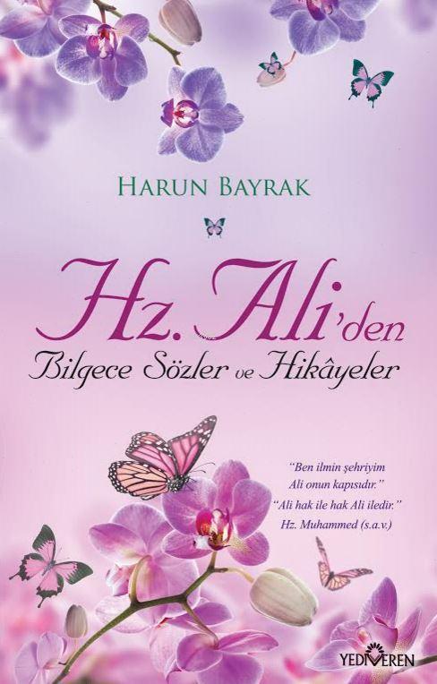 Hz.Ali'den Bilgece Sözler Ve Hikayeler