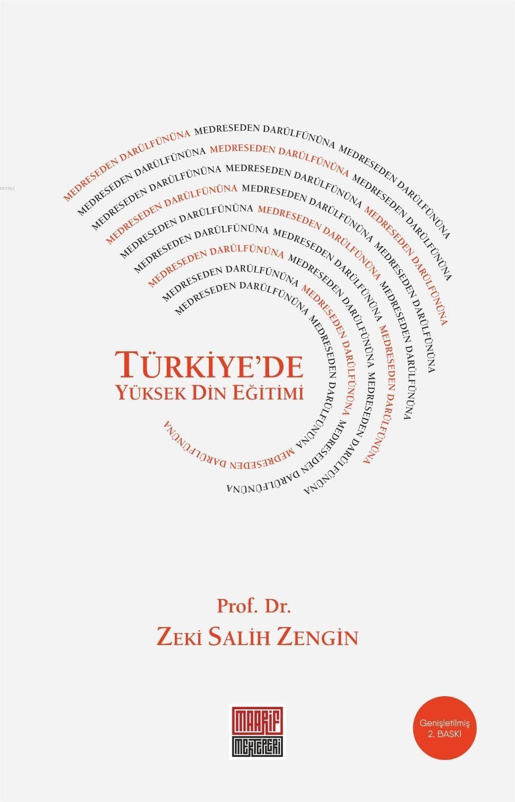 Medreseden Darülfünûna Türkiye'de Yüksek Din Eğitimi
