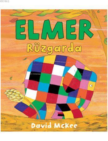 Elmer Rüzgarda (1-4 Yaş)