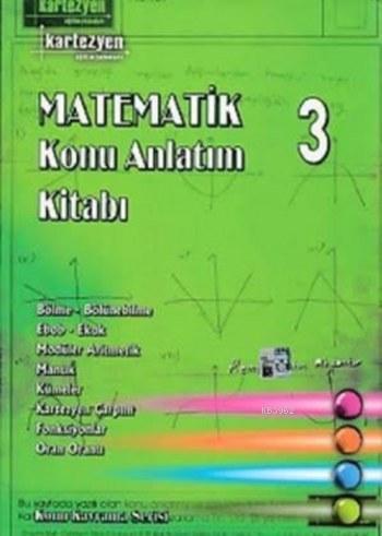 Kartezyen Konu Kavrama Serisi Matematik Konu Anlatım Kitabı 3