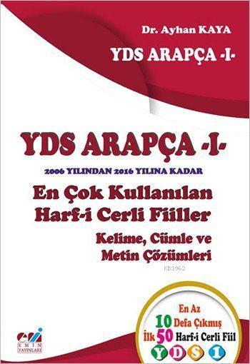 YDS Arapça - I; En Çok Kullanılan Harf-i Cerli Fiiller / Kelime, Cümle ve Metin Çözümleri