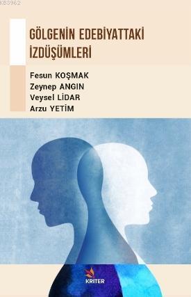 Gölgenin Edebiyattaki İzdüşümleri