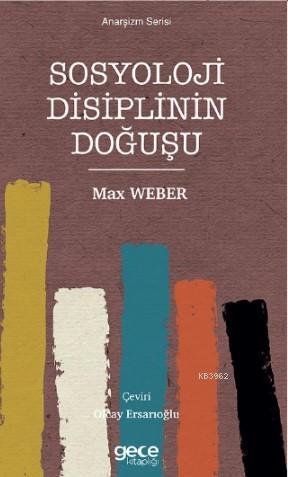 Sosyoloji Disiplinin Doğuşu