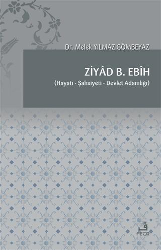 Ziyad B. Ebih; Hayatı, Şahsiyeti, Devlet Adamlığı