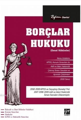 Reform Serisi Borçlar Hukuku (Genel Hükümler)