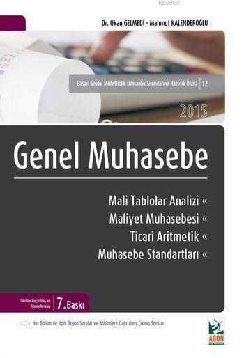 Genel Muhasebe; Mali Tablolar Analizi
