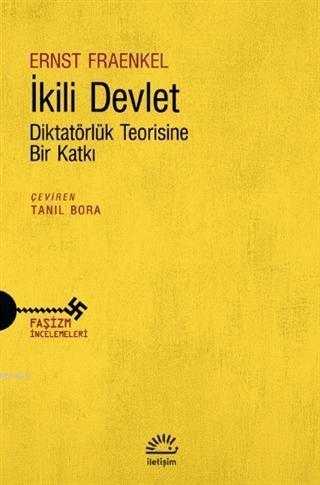 İkili Devlet; Diktatörlük Teorisine Bir Katkı