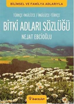 Bitki Adları Sözlüğü; (İngilizce-Türkçe / Türkçe-İngilizce)