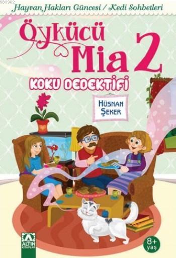 Öykücü Mia 2; Koku Dedektifi