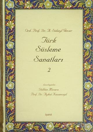 Türk Süsleme Sanatları 2