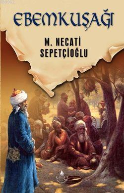 Ebemkuşağı - Dünki Türkiye 10. Kitap