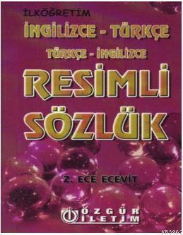 Resimli Sözlük (İngilizce-Türkçe/Türkçe-İngilizce)