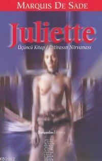 Juliette; Üçüncü Kitap - İhtirasın Nirvanası