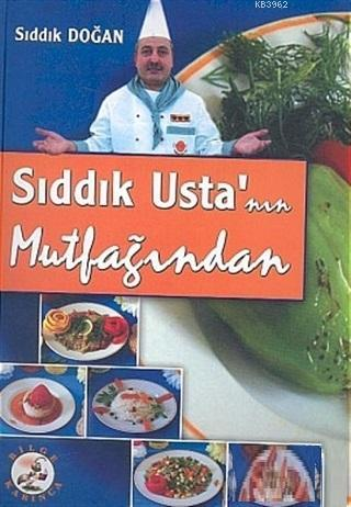 Sıddık Usta'nın Mutfağından