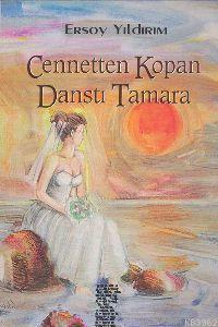 Cennetten Kopan Danstı Tamara