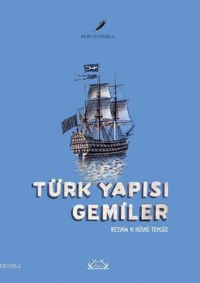 Türk Yapısı Gemiler