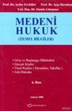 Medeni Hukuk; Temel Bilgiler