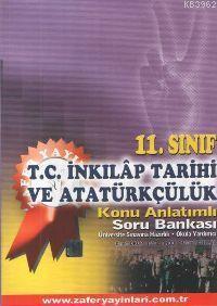 11. Sınıf T.C. İnkilap Tarihi ve Atatürkçülük Konu Anlatımlı Soru Bankası