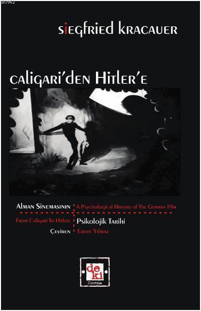 Caligari'den Hitler'e; Alman Sinemasının Psikolojik Tarihi
