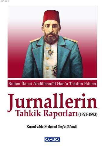 Jurnallerin Tahkik Raporları 1891 - 1893