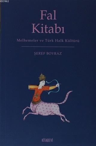 Fal Kitabı; Melhemler ve Türk Halk Kültürü