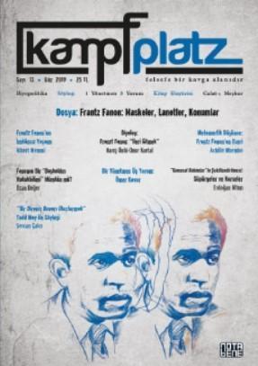 Kampfplatz Felsefe ve Sosyal Bilimler Dergisi 13. Sayı; Frantz Fanon: Maskeler, Lanetler, Konumlar