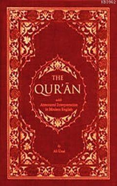 The Qur'an: An with Annotated Interpretation in Modern English