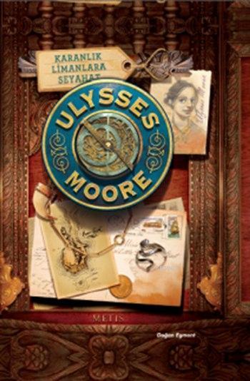 Ulysses Moore 14 - Karanlık Limanlara Seyahat