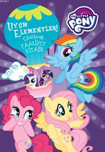 My Little Pony - Mlp Uyum Elementleri Çıkartmalı Faaliyet Kitabı